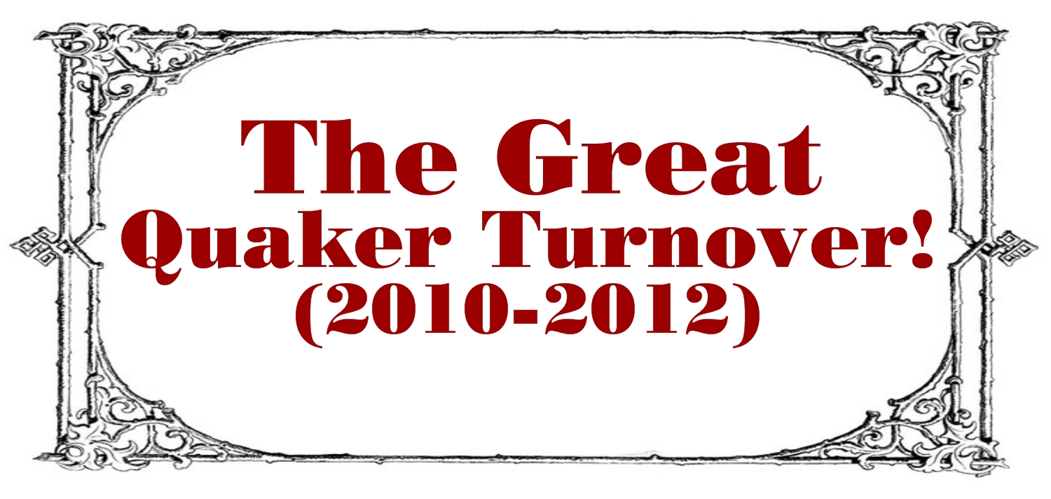 The Great Quaker Turnover