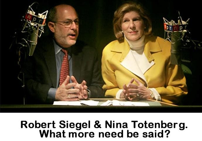Robert Siegel & Nina Totenberg NPR