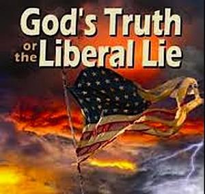 Gods-Truth-Liberal-Lie
