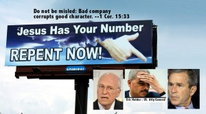 Repent-Bush-Cheney-HolderTorture