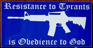 resist-tyrants-for-God