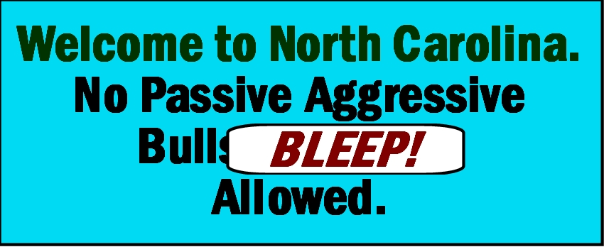 NC No Bull sign