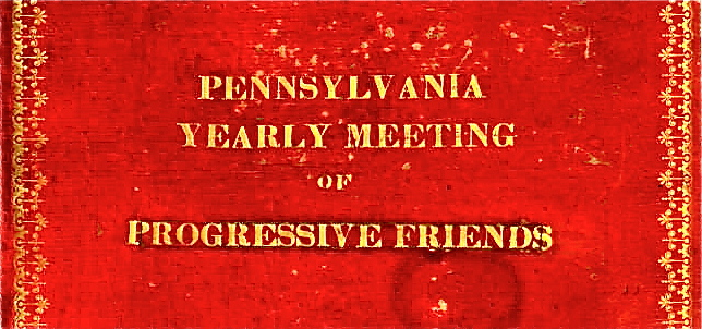 Pennsylvaia Progressive Friends Minute Book